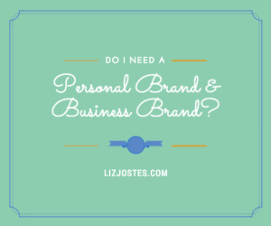 do-i-need-personal-brand-and-business-brand