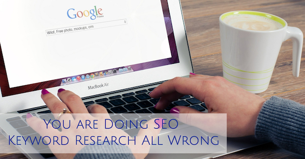 Doing SEO Keyword Research Wrong